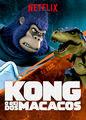 Kong: O Rei dos Macacos | filmes-netflix.blogspot.com