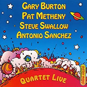 Gary Burton, Pat Metheny, Steve Swallow, Antonio Sanchez Quartet Live cover