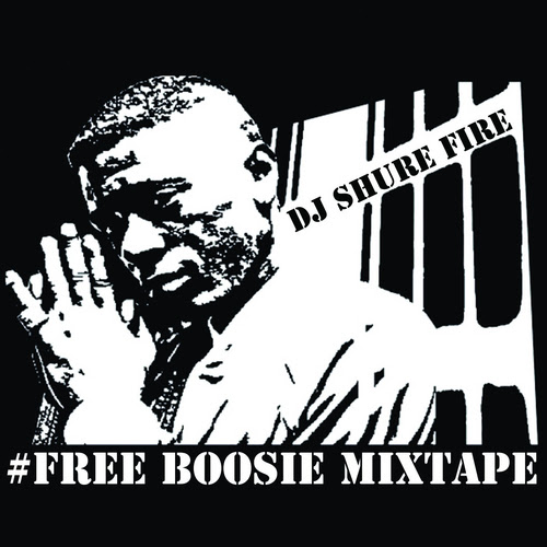 Free Boosie Mixtape By Lil Boosie Hosted By Dj Shure Fire