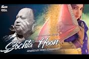 Sochta Hu Ke Wo Kitne Masoom The, Song By Nusrat Fatah Ali Khan