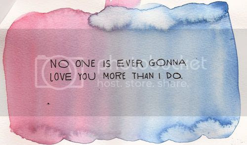 love quote no one is ever going to love you like i do love blog love photo, http://weheartit.com/entry/28204664