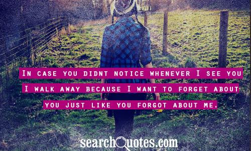 He Forgot About Me Quotes Quotations Sayings 2019