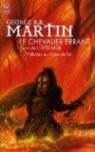 Le Chevalier Errant - L\'Épée Lige : Préludes au Trône de Fer par  George R.R. Martin