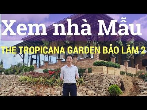 Giới thiệu nhà mẫu tại Làng sinh thái The Tropicana Garden Bảo Lâm 2