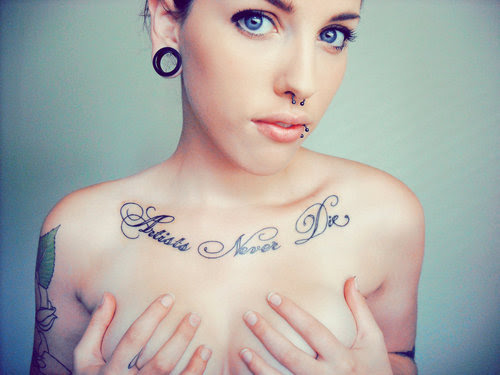 Artists Never Die Chest Tattoo For Girls