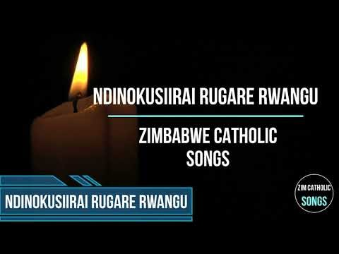 Zimbabwe Catholic Shona Songs - Ndinokusiirai Rugare Rwangu