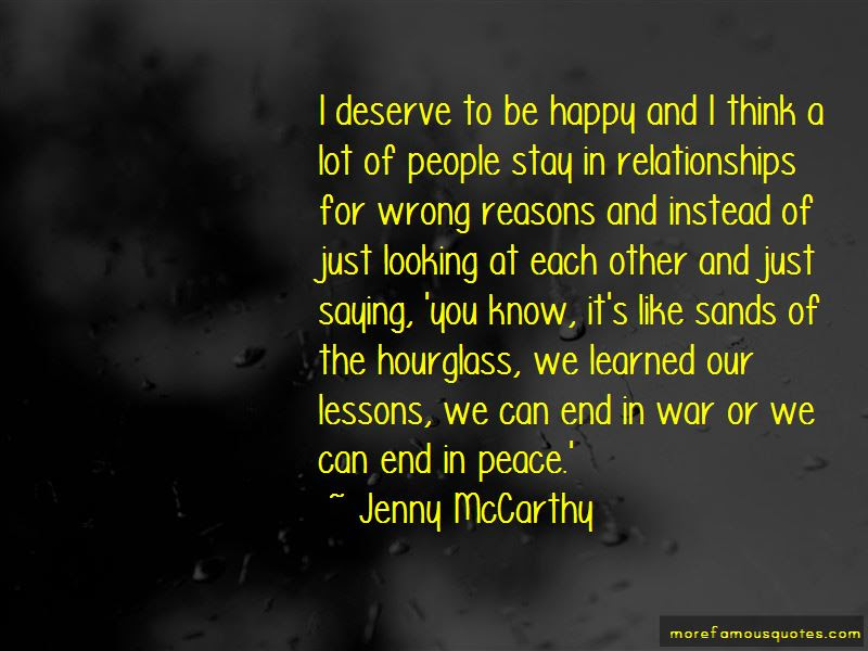 Quotes About Deserve To Be Happy Top 67 Deserve To Be Happy Quotes