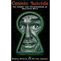 Cosmic Suicide: The Tragedy and Transcendence of Heaven's Gate