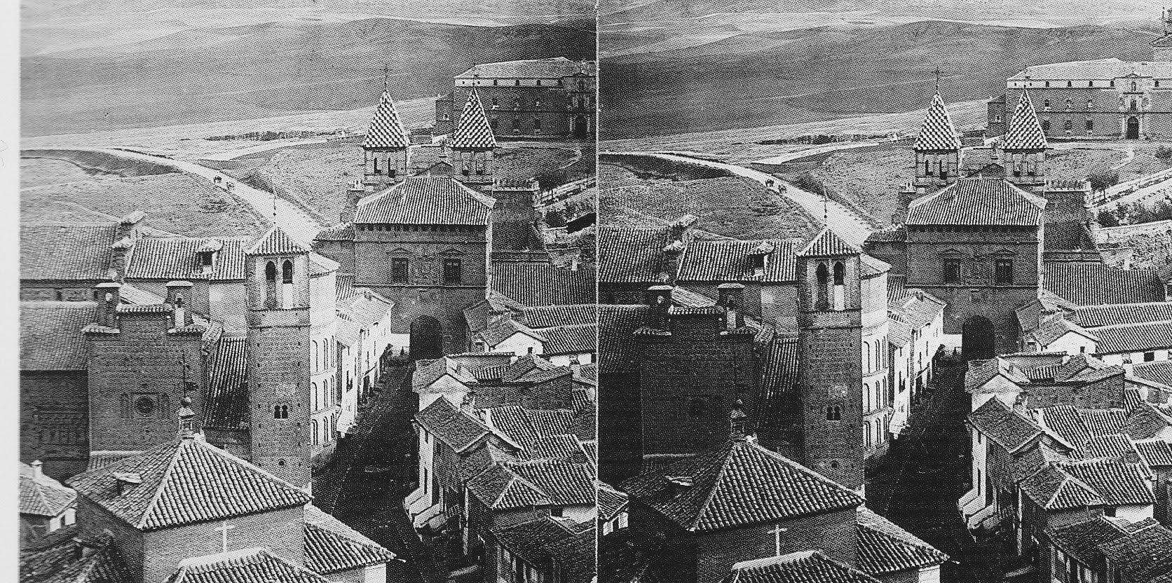 Santiago del Arrabal, Puerta de Bisagra y Hospital Tavera hacia 1860. Fotografía estereoscópica de Alfonso Begué. Colección Luis Alba