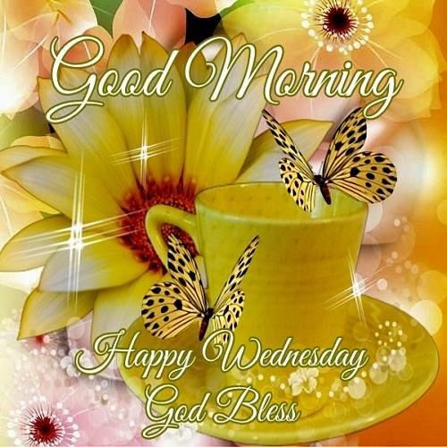 Good Morning Happy Wednesday Blessing Pictures Photos And Images