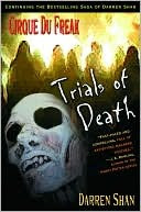 Trials of Death (Cirque Du Freak, #5)
