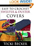 Easy To Crochet Sweeper & Duster Covers