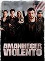 Amanhecer violento | filmes-netflix.blogspot.com
