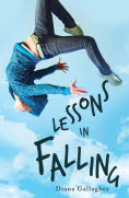 Title: Lessons in Falling, Author: Diana Gallagher