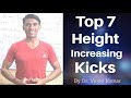 Top 7 Height Increasing kicks