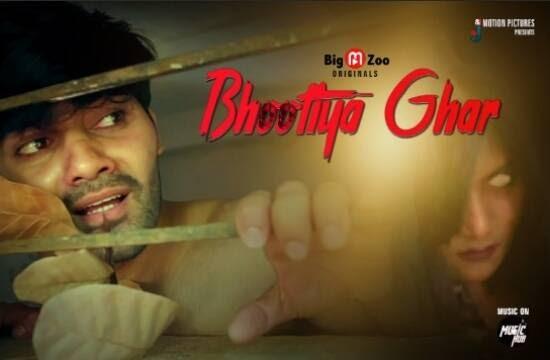 Bhootiya Ghar (2021) - BigMovieZoo Web Series Season 1 (EP 1&2 Added)