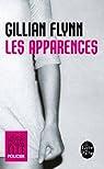Les Apparences par Gillian Flynn