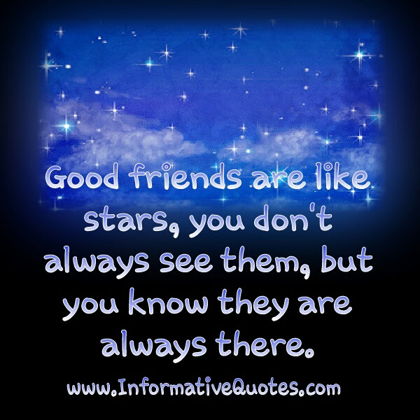 Good Friends Are Like Stars Quote