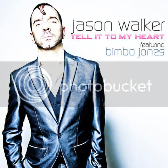 Jason Walker - Tell It To My Heart feat Bimbo Jones photo JASONWALKERTellItToMyHeartCOVER_zpsf5106737.jpg
