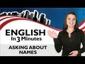 Learn Real English - Asking About Names