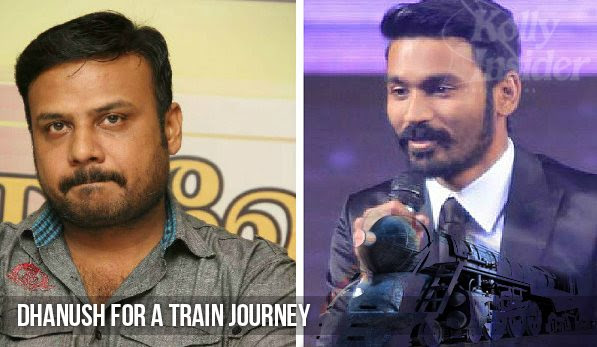 Dhanush to travel on train for Prabhu Solomon