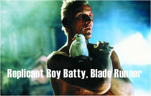 Replicant Roy Batty
