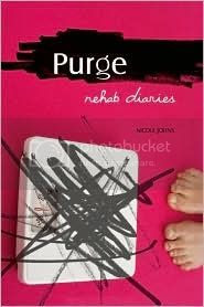 Purge: Rehab Diaries: Life in an Easting Disorders Treatment Centre by Nicole Johns