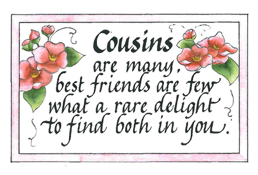 100 Great Quotes About Cousins Being Best Friends Soaknowledge