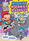 Midway Monkey Madness (DC Super-Pets)