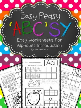 Easy Peasy 'ABC'SY ~ Easy Worksheets For Alphabet Introduction