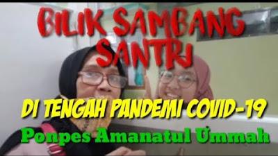 KINI ADA BILIK SAMBANG SANTRI PONPES AMANATUL UMMAH, MENGHARUKAN @DutaJa...