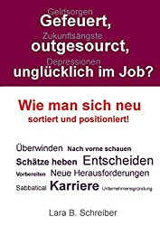 Buchtipp: Gefeuert, outgesourct, unglücklich im Job -Werbelink zu amazon.de