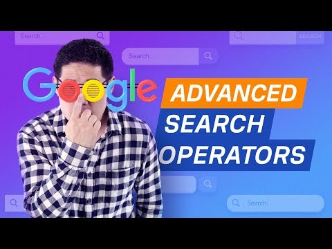 How to Google with Advanced Search Operators