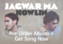 Jagwar Ma: Pre-Order Album + Get Song Now