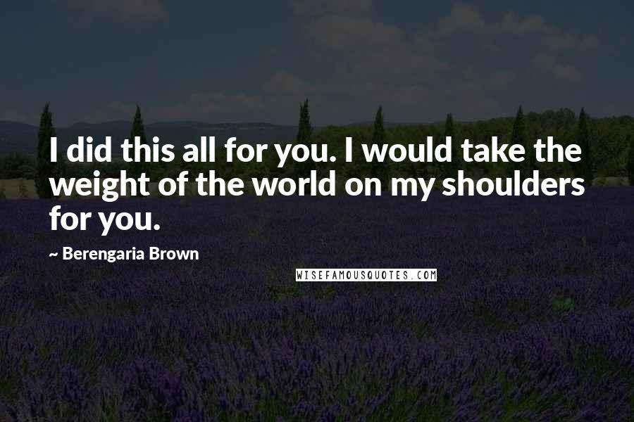 Berengaria Brown Quotes Wise Famous Quotes Sayings And Quotations