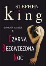 """Stephen King """"Czarna bezgwiezdna noc"""""""