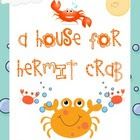 House for Hermit Crab k-1 Math and Literacy Pack