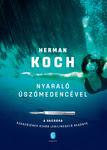 Herman Koch: Nyaraló úszómedencével
