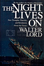 'The Night Lives On' by Walter Lord