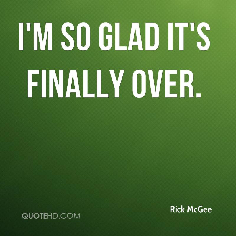 Rick Mcgee Quotes Quotehd