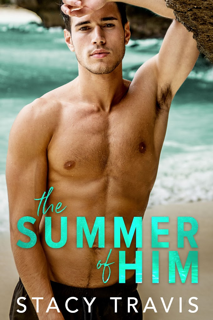 Surprise Cover Reveal: The Summer of Him by Stacy Travis