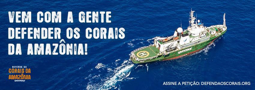 Defenda os corais da Amazônia da ameaça do petróleo