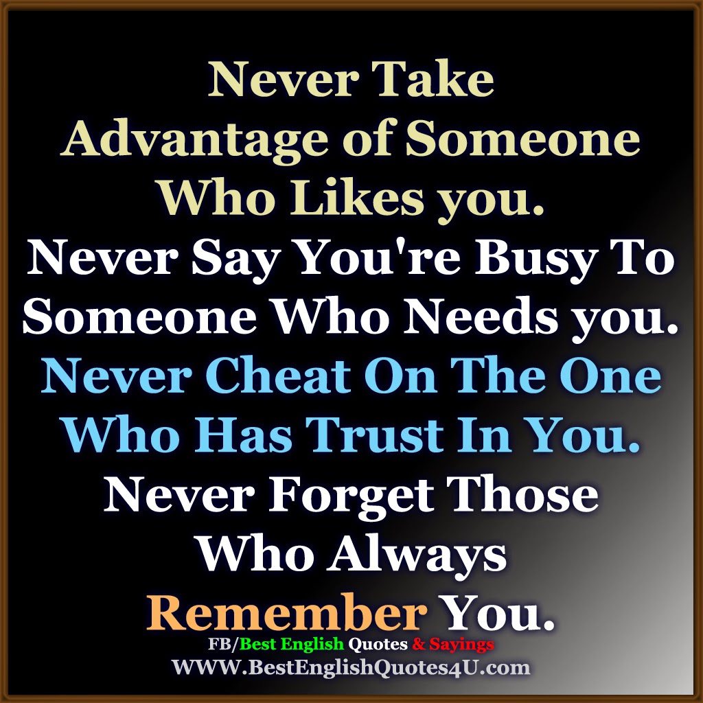 Quotes About Take Advantage 304 Quotes