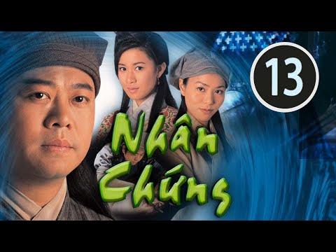 Nhân chứng 13/22(tiếng Việt) DV chính: Âu Dương Chấn Hoa, Xa Thi Mạn; TVB/2002