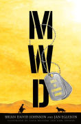 Title: MWD: Hell Is Coming Home, Author: Brian David Johnson