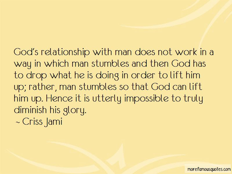 God Relationship With Man Quotes Top 27 Quotes About God