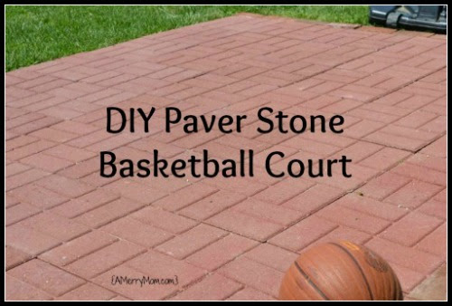 Made By Mom A Diy Paver Stone Basketball Court