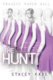 The Hunt (Project Paper Doll Series #2)