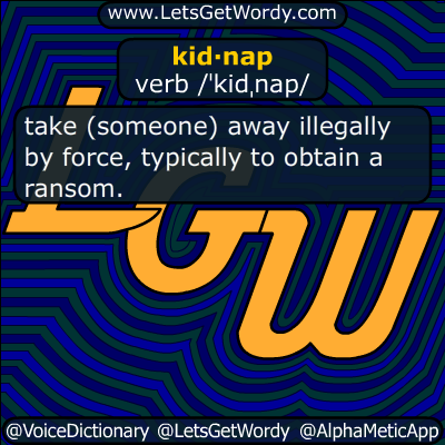 kidnap 08/04/2017 GFX Definition