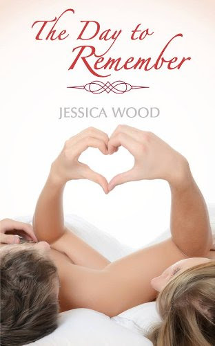 The Day to Remember (Emma's Story) by Jessica Wood